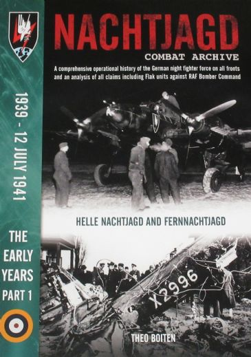 Nachtjagd Combat Archive, 1939-12 July 1941, The Early Years (Part 1), by Theo Boitsen